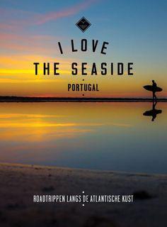 I Love the Seaside - Portugal