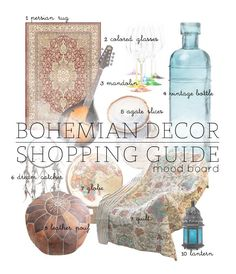 The Free Spirit: Bohemian decor shopping guide mood board