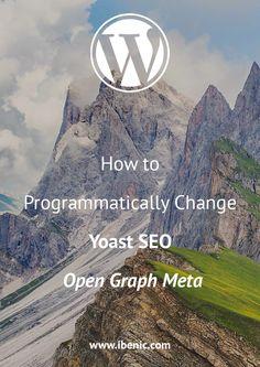 How to Programmatically Change Yoast SEO Open Graph Meta - Igor Benić Learn Wordpress, Wordpress Plugins, Ecommerce, About Me Blog, Social Change, Self Publishing, Web Development, Online Courses, Seo