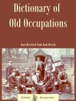 Dictionary of Old Occupations: A-Z Index...great reference for old and odd occupations you may find mentioned in Death Certificates and family histories.