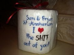Custom Embroidered Toilet Paper for 1st Paper Anniversary - hahaha