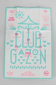 Literally just used this exact color palette for a poster..    Club Gazon   -  www.supersuper.fr by SUPERSUPER , via Behance