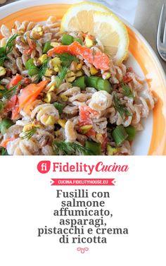 Fusilli con salmone affumicato, asparagi, pistacchi e crema di ricotta