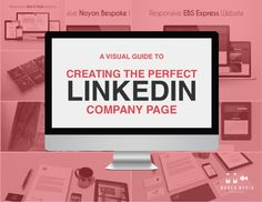 A Visual Guide to Creating The Perfect LinkedIn Company Page #linkedin