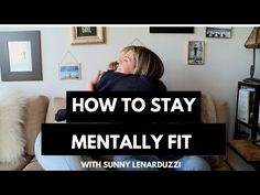 How to stay mentally fit with Sunny Lenarduzzi social media genius. Social Link, Sunnies, Things I Want, Social Media, My Love, Business, Fitness, Youtube, My Boo