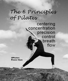 Principles of Pilates, Pilates inspiration, quote