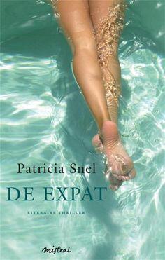 De Expat || De expat || Door: Patricia Snel || De expat betekende de doorbraak van Patricia Snel<br /><br />als thrillerschrijfster. Het boek stond wekenlang in<br /><br />de Bestseller 60, werd een van de bestverkochte<br /><br />thrillers van 2013, Patricia vond zowel op Facebook<br /><br />als Twitter een grote schare fans en er is uit<br /><br />diverse landen belangstelling voor zowel vert...