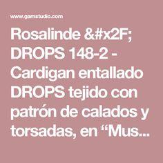 """Rosalinde / DROPS 148-2 - Cardigan entallado DROPS tejido con patrón de calados y torsadas, en """"Muskat"""". Talla: S – XXXL. - Free pattern by DROPS Design"""