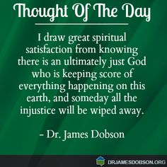 119 Best Thought Of The Day Images Dr James Dobson Me Quotes