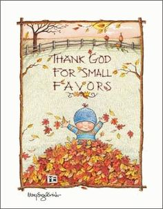 When's the last time you thanked God for something you see everyday (e.g., colors)?
