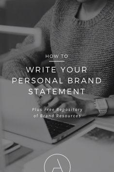 how to write your personal brand statement. #GirlBoss #BossBabe #Entrepreneur #FemaleEntrepreneur #Success #Business #BusinessTips #SmallBusiness #Brand #Branding