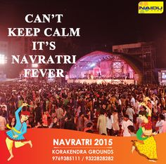 """Can't Keep Calm It's Navratri Fever !! """"Hurry Up""""!! 3 Days To Go. Book your season passes now only at #KorakendraNavratri2015 