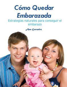 Cómo Quedar Embarazada (Spanish Edition) by Ana Gonzalez. $3.49. 20 pages