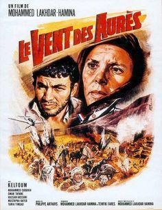 "Dvd_cover_-_the_wind_of_the_aures.jpg 462×600 pixels ""Le Vent des Aures"" (1967) Directed by Mohammed Lakhdar-Hamina Algeria"