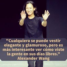 Cuál es vuestro #estilo casual? #alexanderwang #diseñadores #citas #quotes #frases #moda #fashion Alexander Wang, Fashion Words, Me Quotes, Instagram Posts, How To Make, Inspirational Quotes, New Trends, Quotes, Style