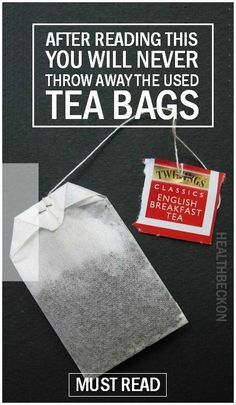 After Reading This You Will Never Throw Away The Used Tea Bags Again - Health Beckon Health Remedies, Home Remedies, Herbal Remedies, Natural Remedies, 1000 Lifehacks, Used Tea Bags, Ideias Diy, Tips & Tricks, Back To Nature