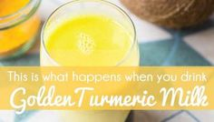 This Is What Happens When You Drink Golden Turmeric Milk