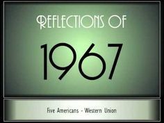 Reflections Of 1967 - Part 1 ♫ ♫  [65 Songs]