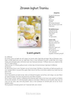 Zitronen Joghurt Tiramisu-001 Dessert Bowls, Dessert Recipes, Lemon Yogurt, Cold Desserts, Trifle, Baked Goods, Smoothies, Deserts, Brunch