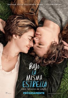 2014 / Bajo la misma estrella - The Fault in our Stars