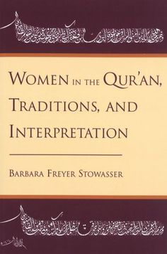 Women in the Qur'an, Traditions, and Interpretation, Barbara Freyer Stowasser - Shop Online for Books in NZ Award Names, Quran Pdf, Islam Women, Literary Criticism, Islamic World, Any Book, Free Ebooks, Books Online, Books To Read