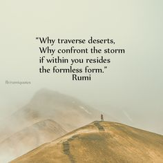 Explore inspirational, rare and mystical Rumi quotes. Here are the 100 greatest Rumi quotations on love, transformation, existence and the universe. Rumi Love Quotes, Sufi Quotes, Inspirational Quotes, Poet Rumi, Rumi Poem, Kahlil Gibran, Carl Jung, Buddhism Religion, Jalaluddin Rumi
