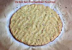 Cauliflower Pizza Crust without cheese! Didn't stick to the pan and actually kinda crispy!