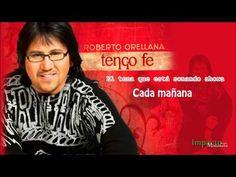 1 Hora de Buena Musica Cristiana Roberto Orellana - YouTube
