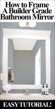 HOW TO EASILY FRAME A BUILDER GRADE BATHROOM MIRROR! Bathroom Mirrors Diy, Bathroom Renos, Bathroom Mirror Makeover, Stone Bathroom, Bathroom Lighting, Bathroom Ideas, Vanity Mirrors, Design Bathroom, Bathroom Colors