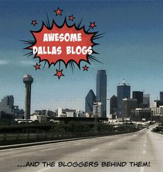 Awesome Dallas Blogs (and the Bloggers Behind Them!)