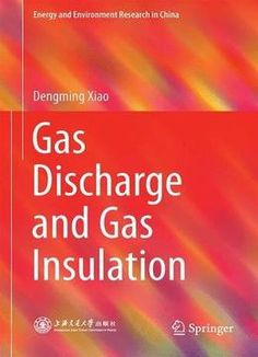 Gas Discharge And Gas Insulation PDF
