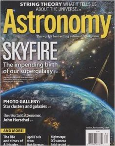 Ivanhoe162 on Ecrater-The Great Ebay Alternative: Astronomy Magazine - Skyfire,The Impending Birth o...