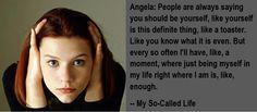 Who didn't love Angela Chase??