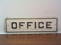 vintage office sign