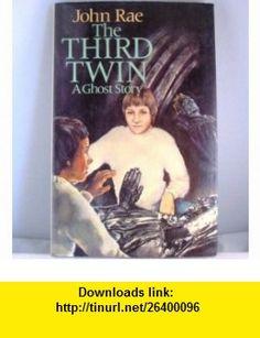 The Third Twin (9780723261926) John Rae , ISBN-10: 072326192X  , ISBN-13: 978-0723261926 ,  , tutorials , pdf , ebook , torrent , downloads , rapidshare , filesonic , hotfile , megaupload , fileserve
