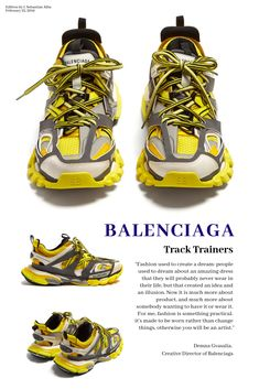 Balenciaga's new Track Trainers dropped very recently. Here is a closer look of the shoe design and a quote from Demna Gvasalia, Creative Director of Balenciaga and Vetements.
