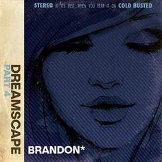 Brandon* - Dreamscape Part 4 Vinyl LP