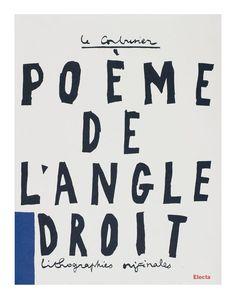 """""""Le poème de l'angle droit"""" (""""The Poem of the Right Angle""""), Le Corbusier, 1966"""