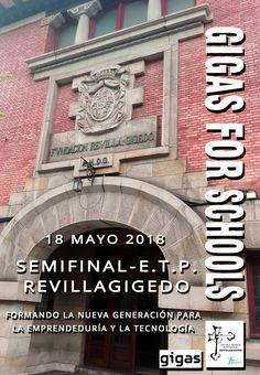 Viernes 18 de mayo: Gran semifinal del I Programa Gigas for Schools en el Revillagigedo. Mucha suerte a todos los equipos participantes!