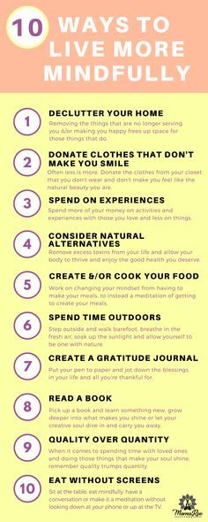 10 Ways to Live Mindfully. | 10 great tips to intentional living and a mindful life.. See more... #mindset #mindfullness #mindful #intention