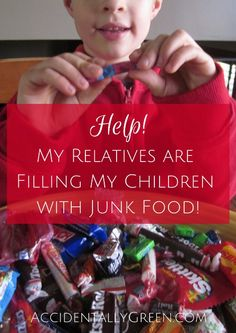 Help! My Relatives are Filling My Children with Junk Food!