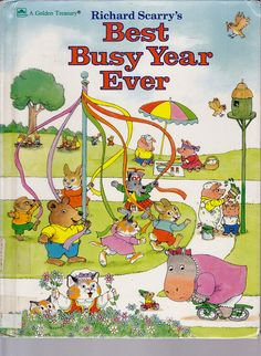 """""""Richard Scarry's Best Busy Year Ever"""""""