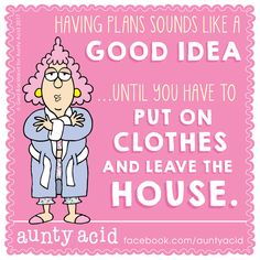 Why is it still not seen as acceptable to go about your day wearing your Pyjama's?  - Aunty Acid - Google+