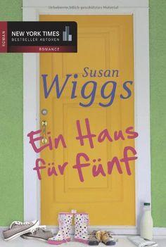 Susan Wiggs - Ein Haus für fünf