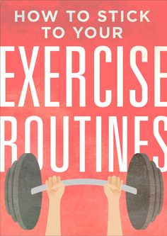 How to Create an Exercise Routine… and Stick to It