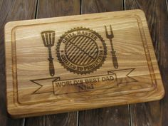 Grilling Cutting Board, Personalized Board, Grill Master Cutting Board, Dad Gifts, World's Best Dad, Dad Cutting Board, Father Birthday Gift by VnVbroWood on Etsy