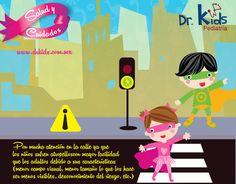 Pon mucha atención en la calle ya que los niños sufren atropellos con mayor facilidad que los adultos debido a sus características (menor campo visual, menor tamaño lo que los hace ser menos visibles, desconocimiento del riesgo, etc.)