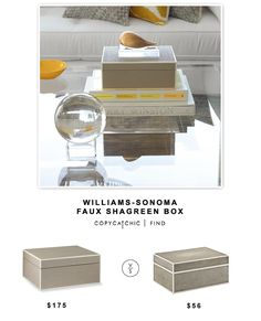 Williams-Sonoma Faux Shagreen Box $175 vs @westelm Faux Shagreen Box $55 | copy cat chic look for less