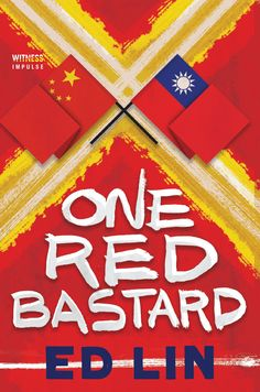 One Red Bastard (Detective Robert Chow #3) by Ed Lin