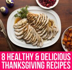 8 Healthy & Delicious Thanksgiving Recipes